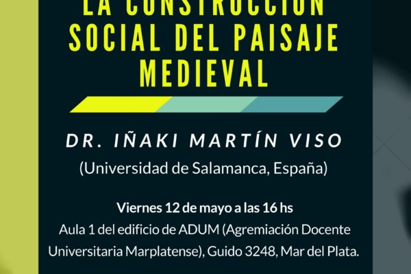 Conferencia: La construcción social del paisaje medieval